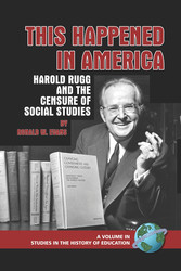 This Happened in America - Harold Rugg and the ...