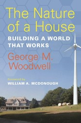 The Nature of a House - Building a World that W...
