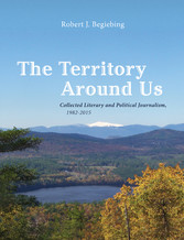 The Territory Around Us - Collected Literary an...