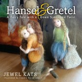 Hansel and Gretel - A Fairy Tale with a Down Sy...