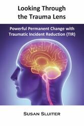 Looking Through the Trauma Lens - Powerful Perm...