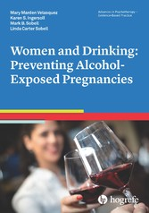 Women and Drinking: Preventing Alcohol-Exposed ...