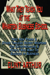 What They Teach You At The Wharton Business Sch...