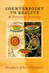 Counterpoint to Reality - A Personal Journey
