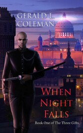 When Night Falls - Book One of The Three Gifts