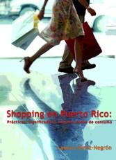 Shopping en Puerto Rico: - Prácticas, significa...