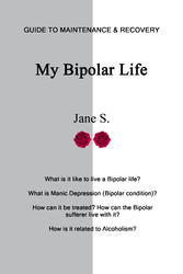 My Bipolar Life - Guide to Maintenance & Recovery