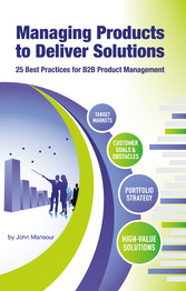 Managing Products to Deliver Solutions - 25 Bes...