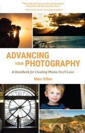 Advancing Your Photography - A Handbook for Cre...