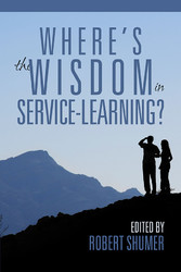 Wheres the Wisdom in Service-Learning?