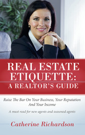 Real Estate Etiquette - A Realtors Guide - Rais...