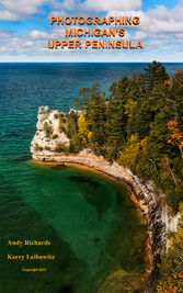 Photographing Michigans Upper Peninsula - A Gui...
