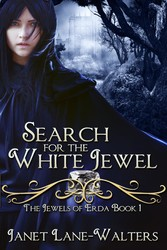 Search for the White Jewel - The Jewels of Erda