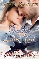 Daddys Little Girl - A Homespun Romance