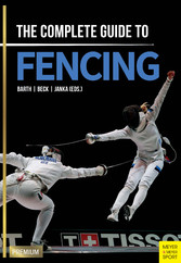 The Complete Guide to Fencing