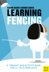 Learning Fencing - A Training and Activity Book...
