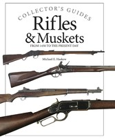 Rifles and Muskets - From 1450 to the present day