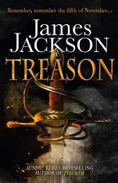 Treason - The gripping Gunpowder Plot thriller