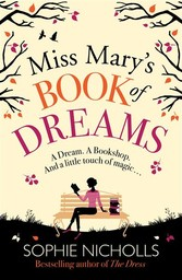 Miss Marys Book of Dreams - A beguiling story o...