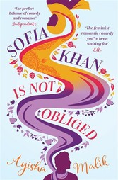 Sofia Khan is Not Obliged - A heartwarming roma...