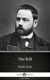 The Kill by Emile Zola (Illustrated)