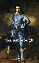 Delphi Complete Works of Thomas Gainsborough (Illustrated)