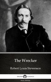 The Wrecker by Robert Louis Stevenson (Illustrated)