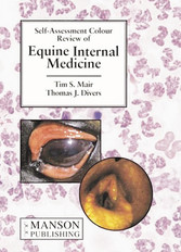 Equine Internal Medicine: Self Assessment Colour Review