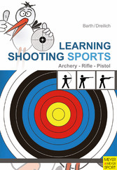Learning Shooting Sports - Archery - Rifle - Pi...