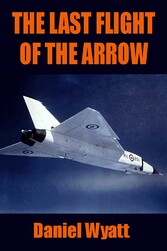 The Last Flight of the Arrow