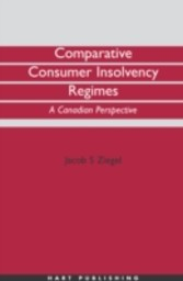 Comparative Consumer Insolvency Regimes - A Canadian Perspective