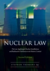 Nuclear Law - The Law Applying to Nuclear Installations and Radioactive Substances in its Historic Context