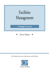 Facilities Management - A Strategy For Success