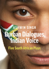Durban Dialogues, Indian Voice - Five South Afr...