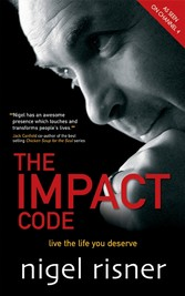 The Impact Code - Live the Life you Deserve