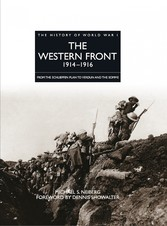 The Western Front 1914-1916 - From the Schlieff...
