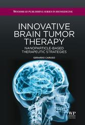 Innovative Brain Tumor Therapy