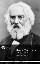 Delphi Complete Works of Henry Wadsworth Longfe...