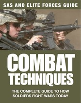 Combat Techniques - The Complete Guide to How S...