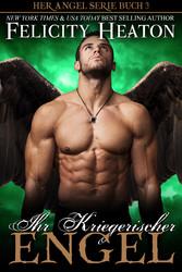 Ihr Kriegerischer Engel (Her Angel Romanzen Ser...