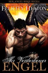 Ihr Verdorbener Engel (Her Angel Romanzen Serie 6)