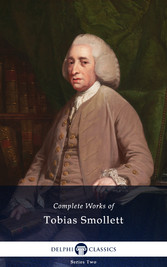 Delphi Complete Works of Tobias Smollett (Illus...