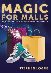 Magic for Malls - How You Can Teach Incredible ...