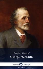 Delphi Complete Works of George Meredith (Illus...