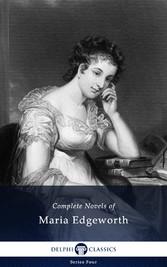 Delphi Complete Works of Maria Edgeworth (Illus...