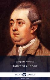 Delphi Complete Works of Edward Gibbon (Illustr...