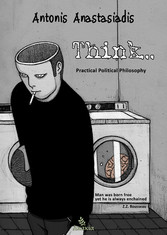 Think - Practical Political Philosophy