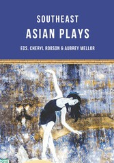 Southeast Asian Plays - Eight Plays from Singap...