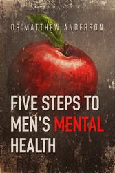 Five Steps to Mens Mental Health