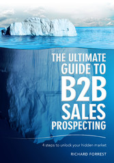 The Ultimate Guide to B2B Sales Prospecting - 4...